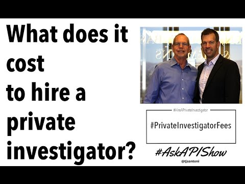 How Much Does It Cost to Hire a Private Investigator? Ask a Private Investigator Show
