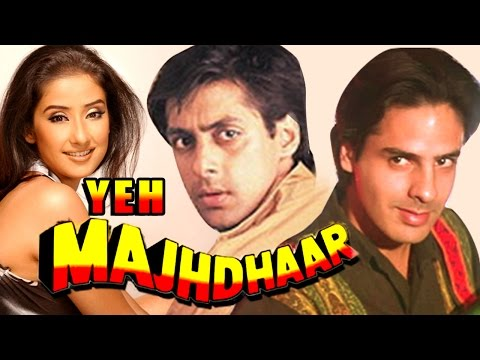Yeh Majhdhaar (1996) Full Hindi Movie | Salman Khan, Manisha Koirala, Rahul Roy