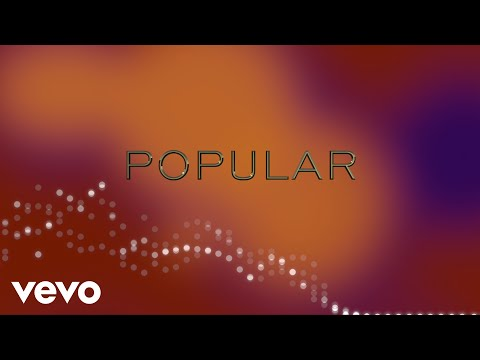 Popular (Lyric Video)