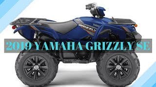 4. 2019 YAMAHA ATV GRIZZLY SE PRICE AND SPECS