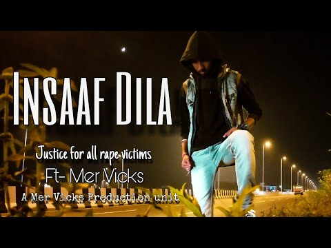 INSAAF DILA || JUSTICE FOR RAPE VICTIMS || MERVICX || Rap songs hindi || New songs 2020