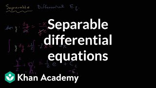Separable differential equations introduction | First order differential equations | Khan Academy