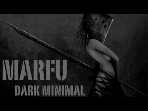 MARFU DARK MINIMAL DJ SET 01 MARCH 2017