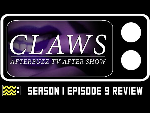Claws Season 1 Episode 9 Review & After Show | AfterBuzz TV