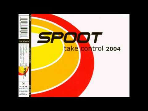 Spoot - Take Control 2004 (Club Mix)