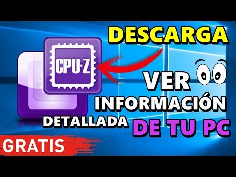 CPU-Z 2019 SABER INFORMACIÓN DETALLADA DE TU PC [PROCESADOR, RAM, TARJETA GRÁFICA, ETC]