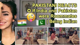 Video Pakistani Reacts To | If INDIA and PAKISTAN Were Roommates | Being Indian MP3, 3GP, MP4, WEBM, AVI, FLV Oktober 2018