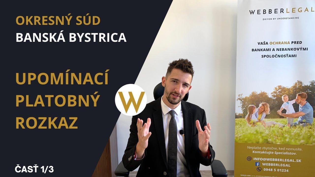 Okresný súd Banská Bystrica- časť 1.