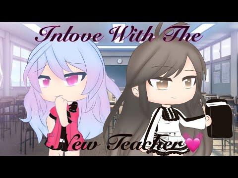 InLove With The New Teacher||GLMM||Lesbian||1KSubSpecial||✨