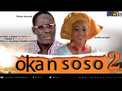 OKAN SOSO 2 - YORUBA NOLLYWOOD MOVIE FEAT. YINKA QUADRI, RACHAEL ONIGA