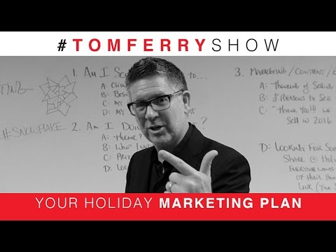 4 Strategies To Improve Your Holiday Marketing Plan | #TomFerryShow Episode 88