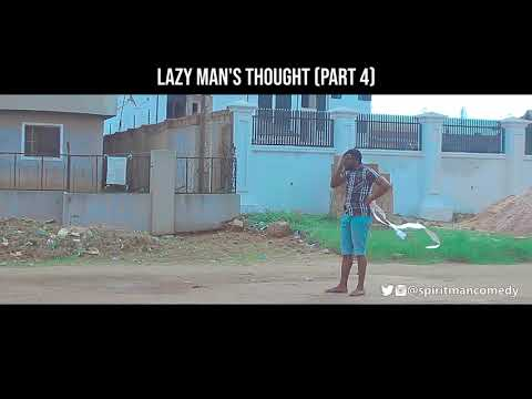Lazy man's thought (part 4) (spiritman comedy)