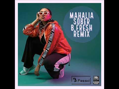 Mahalia - Sober [B.Fresh Reggae/Rocksteady Remix]