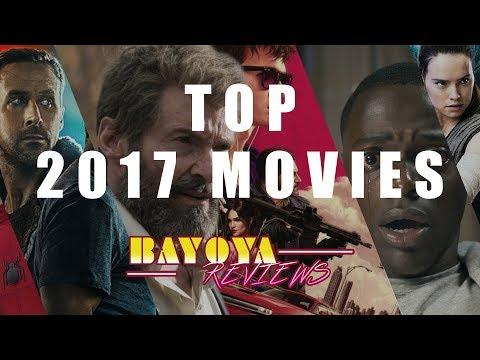 Bayoya Reviews: Top 2017 Movies