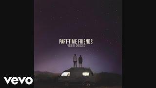 Abonnez-vous à la chaîne officielle de Part-Time Friends:...