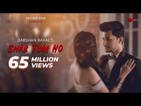 Shab Tum Ho - Latest Hit Song 2018 | Darshan Raval | Sayeed Quadri | Indie Music Label | Sony Music