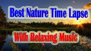 Best Nature Time Lapse Photography HD| Nature Time-Lapse Video