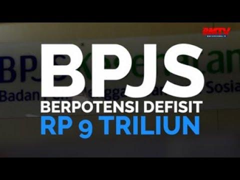 BPJS Berpotensi Defisit Rp 9 Triliun