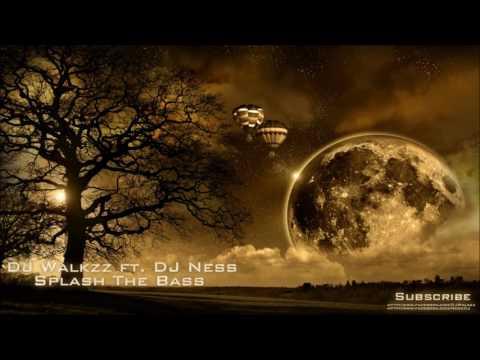 DJ Walkzz ft  DJ Ness   Splash The Bass