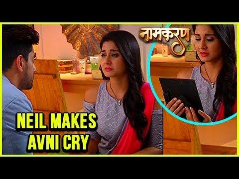 Neil Makes Avni Cry | Naamkaran 21st November 2017