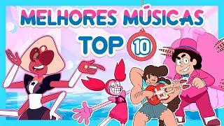 TOP 10 MELHORES MÚSICAS DO FILME - Steven Universo