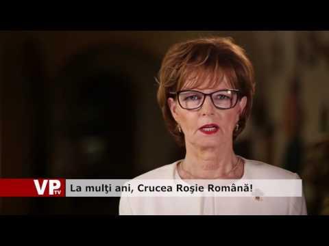 La mulţi ani, Crucea Roşie Română!