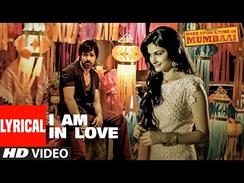 I Am In Love Lyrical Video | Once Upon A Time In Mumbai | Pritam | Emraan Hashmi, Prachi Desai