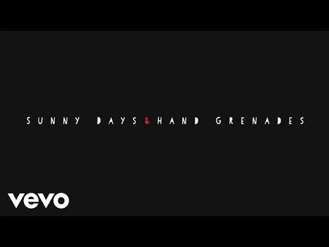 Sunny Days & Hand Grenades