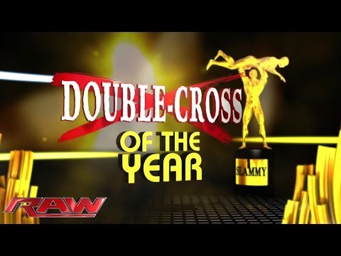 double - The Hounds of Justice present the Slammy Award for the Double-Cross of the Year.