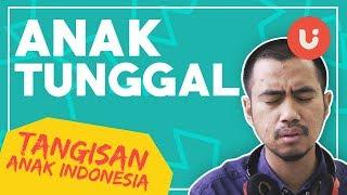 Duka Anak Tunggal - Tangisan Anak Indonesia