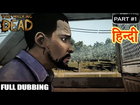 The Walking Dead - Season 1 Episode 1 Part 1 (Hindi Dubbing)