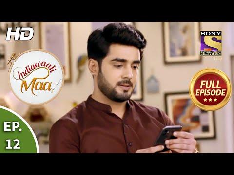 Indiawaali Maa - Ep 12 - Full Episode - 15th September, 2020