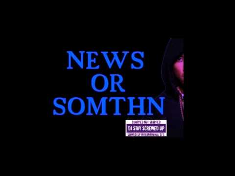 Future -News or Something CHOPPED NOT SLOPPED BY DJ StayScrewedUP