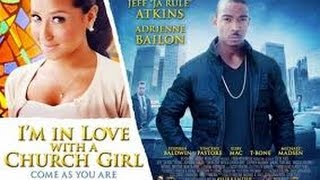 Nonton I M In Love With A Church Girl  2013  With Adrienne Bailon  Michael Madsen  Stephen Baldwin Movie Film Subtitle Indonesia Streaming Movie Download