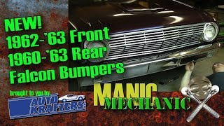1962 1963 Falcon Reproduction Bumper Review and Install Episode 23 Manic Mechanic