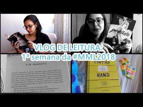 Vlog de Leitura: 1ª semana da #MML2018!