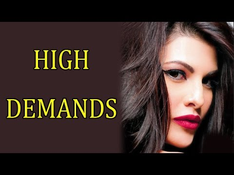 Jacqueline Fernandez's high demands for endorsemen
