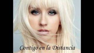 Christina Aguilera- Contigo en la Distancia With Lyrics