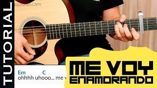 Cómo tocar Me Voy Enamorando en guitarra tutorial acordes