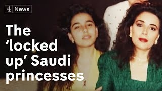 Exclusive interview with the 'locked-up' Saudi princesses