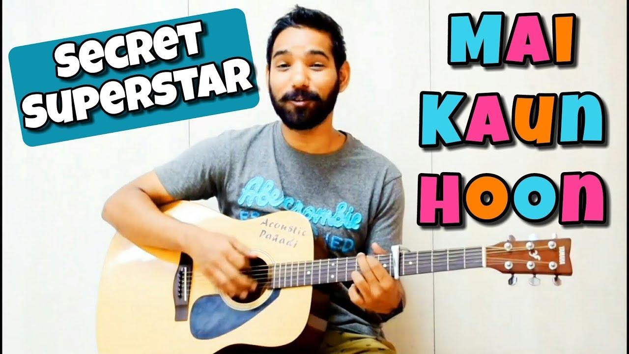 Mai Kaun Hoon Guitar Chords Lesson   Secret Superstar     Meghna Sharma  