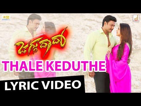 Jaggu Dada - Thale Keduthe HD Kannada Movie Lyrical Video, Challenging Star Darshan, V Harikrishna