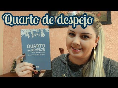 [Unicamp 2019] Quarto de despejo - Carolina Maria de Jesus