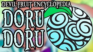 Download Video The Doru Doru no Mi (Devil Fruit Encyclopedia) MP3 3GP MP4