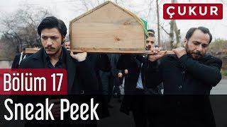 Video Çukur 17. Bölüm - Sneak Peek MP3, 3GP, MP4, WEBM, AVI, FLV Mei 2018