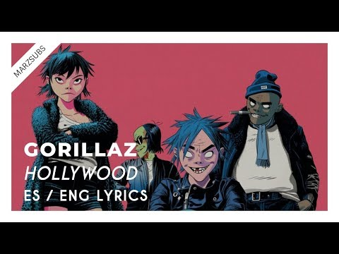 Gorillaz - Hollywood (ft. Snoop Dogg & Jamie Principle) // Lyrics - Letra