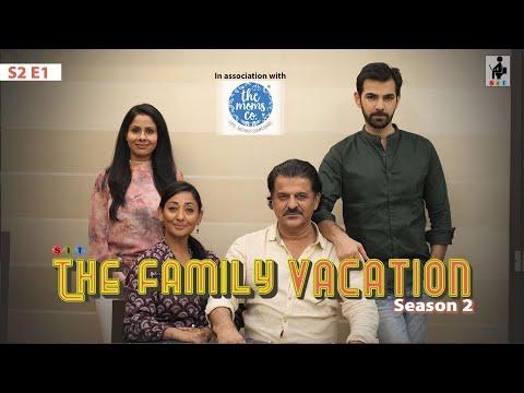 SIT | THE FAMILY VACATION | S2E1| Chhavi Mittal | Karan V Grover | Rajesh Khattar | Shruti Panwar