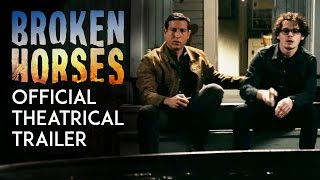 Nonton Broken Horses   Official Theatrical Trailer  Hd  Film Subtitle Indonesia Streaming Movie Download
