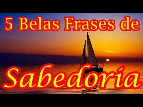Frases lindas - 5 BELAS FRASES DE SABEDORIA - Com Áudio e Legenda