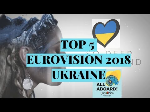 MY TOP 5 ( Ukraine) -Eurovision 2018, MELOVIN OR VILNA? (видео)